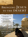 Bringing Jesus to the Desert (eBook)